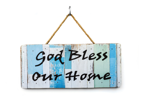 god bless: Word god bless our home on wooden sign