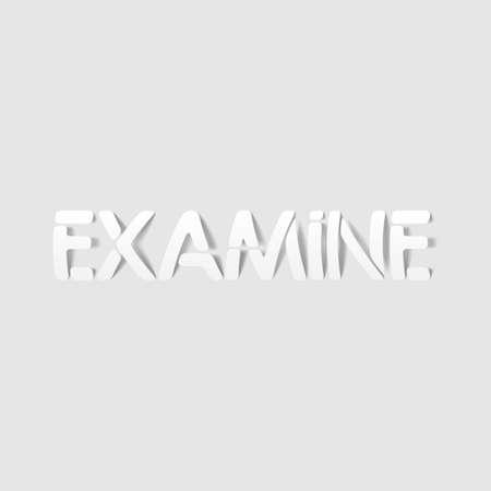 examine: realistic design element: examine Illustration