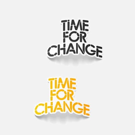 realistic design element: Time for Change
