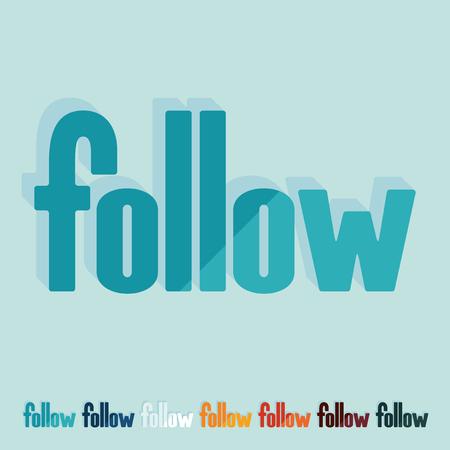 follow: Flat design. follow Illustration