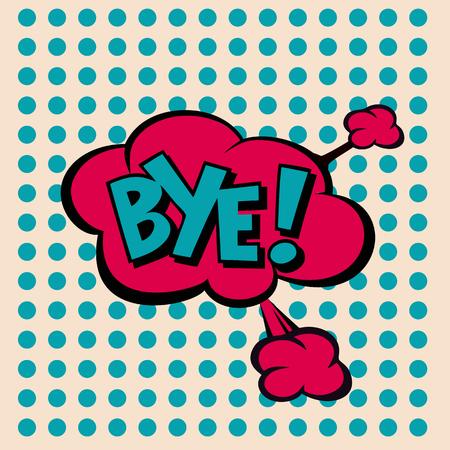 art, bye, pop, background, blank, bubble, cartoon, circuit, cloud, comic, comics, communication, concept, conversation, design, dialog, expression, fashionable, flat, graphic, halftone, humor, idea, illustration, monologue, parting, pop-art, retro, say, s Vetores