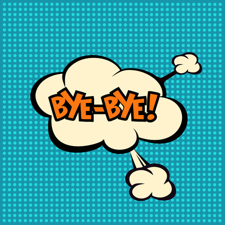 monologue: art, bye, pop, background, blank, bubble, cartoon, circuit, cloud, comic, comics, communication, concept, conversation, design, dialog, expression, fashionable, flat, graphic, halftone, humor, idea, illustration, monologue, parting, pop-art, retro, say, s