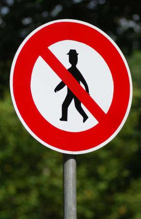 disallowed: Walker traffic sign, disallowed entry