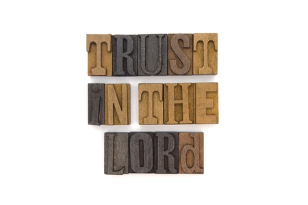 Trust in the Lord - A quote from the Bible