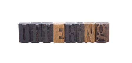 OFFERING spelled in wooden block letters - Great for church bulletins
