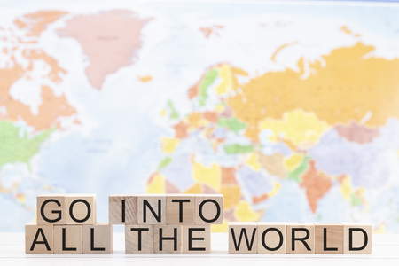 Go Into All The World a Message of Christian Evangelism