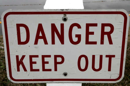 keep out: Danger Keep Out - Sign
