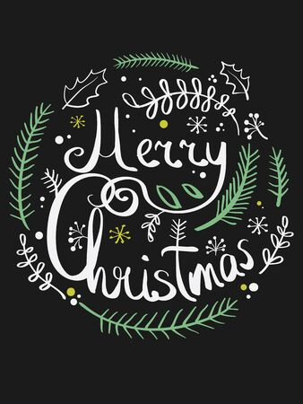 Vector illustration of a Christmas wreath. Stylized round wreath of spruce branches. Lettering. Caption Merry Christmas. Doodle. Background with Typography. Greeting card.