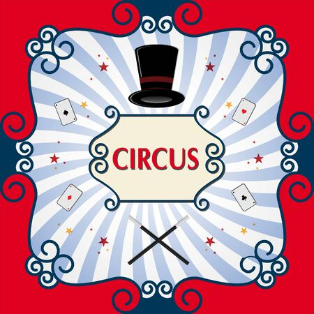 cylinder: Circus poster with black magic cylinder.
