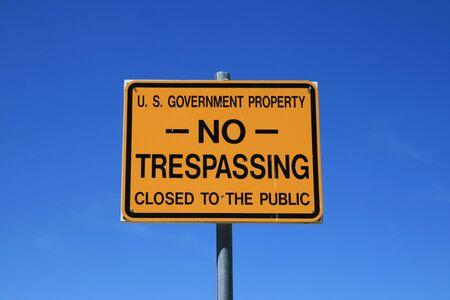 no trespassing: Gobierno de EE.UU. no firmar la invasi�n contra un cielo azul