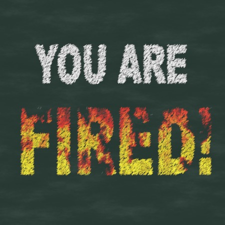 you are fired: Text You Are Fired on chalkboard generated texture