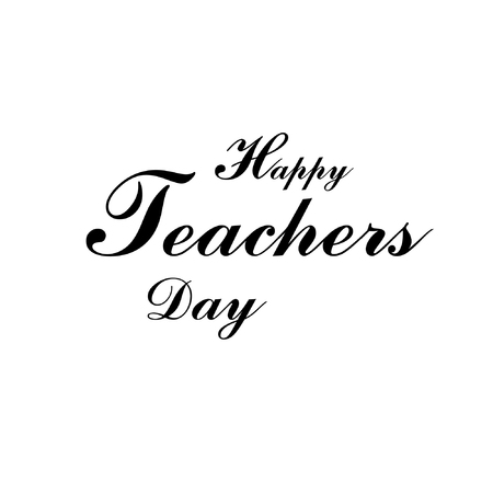 Happy teachers day typography text vector. Illustration