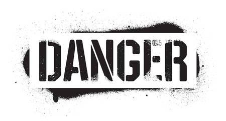Stencil Danger inscription. Black graffiti print on white background. Vector design street art