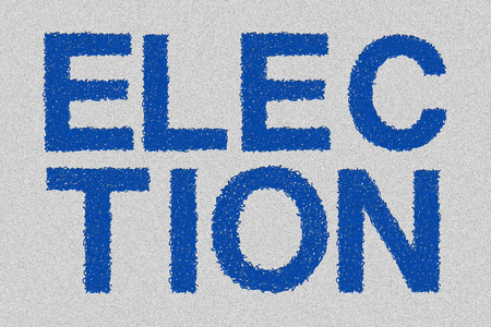electorate: Election , sign for election day, politics, political candidates and electing leaders.