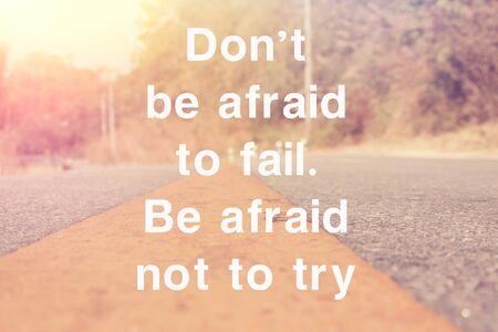 quotation: Inspirational Motivating Quotation: don