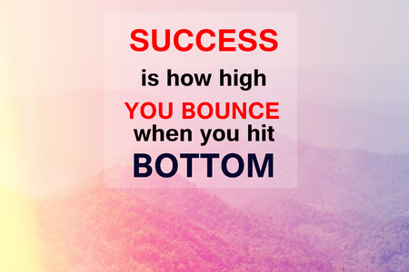 bounce: Inspirational Typographic Quote - Success is how high you bounce when you hit bottom with nature background, Retro style image