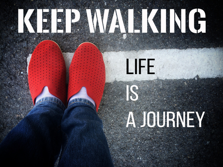 keep: Inspirational Typographic Quote - Keep Walking life is a journey.