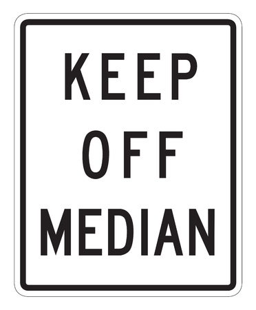 information median: Keep off Median Sign isolated on a white background