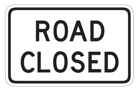 road closed: United States traffic sign: Road closed