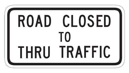 road closed: road closed to thru traffic sign on white background
