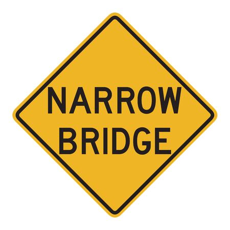 forewarning: Narrow Bridge sign isolated against a white background