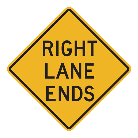 dissuade: US road warning sign: Right lane ends
