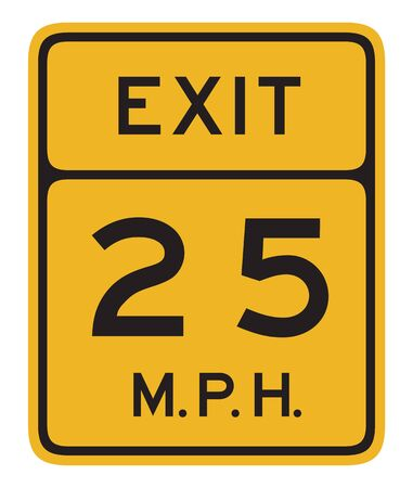 mph: US road warning sign: Exit - Advised speed 25 mph