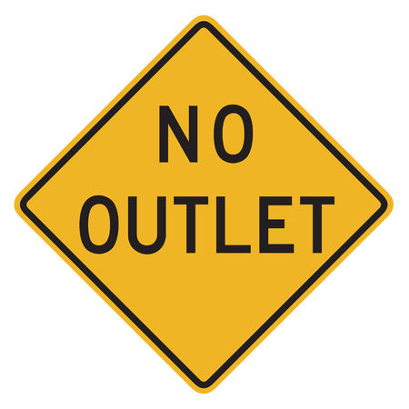 dissuade: No Outlet Sign isolated on a white background