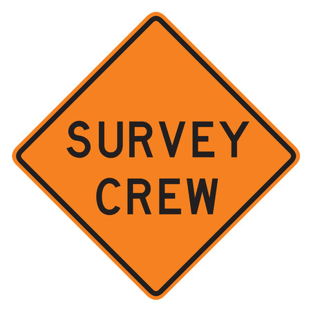 dissuade: Survey Crew Sign isolated on a white background