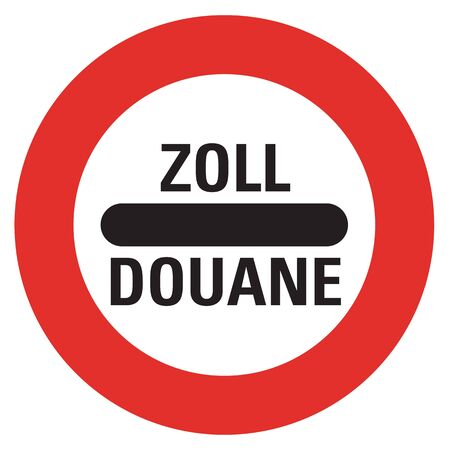toll: Austrian sign at a toll station. Zoll and Douane both mean toll in english. Stock Photo