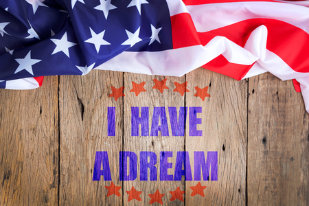 I have a dream text on old wooden background,martin luther king jr. day background