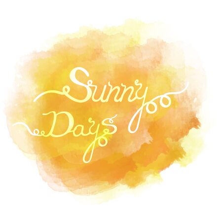watercolor texture: Abstract colorful water color background with the words Sunny Days