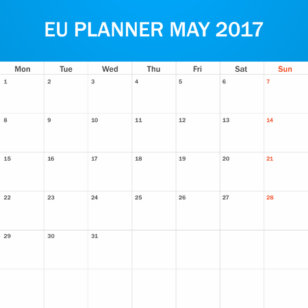 scheduler: EU Planner blank for May 2017. Scheduler, agenda or diary template. Week starts on Monday