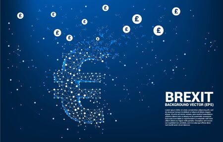 Vector money euro currency icon from Polygon dot connect line broken to pound sterling . Concept for brexit europe and British financial