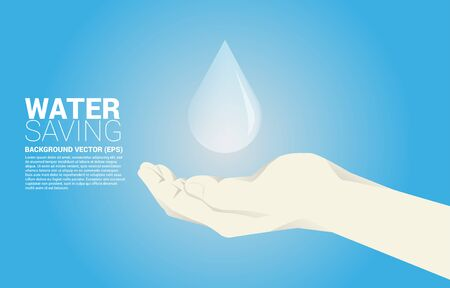 vector water drop in human hand. background concept for saving water. Illustration