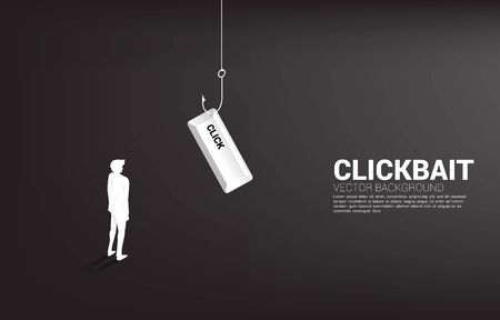 Silhouette of businessman standing with fishing hook with click button. Concept of click bait and digital phishing.