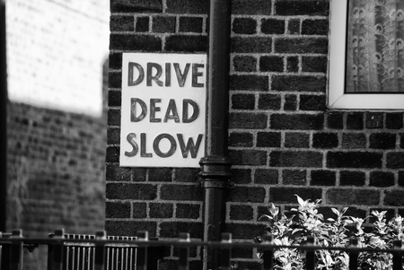 Drive Dead Slow Sign in Dublin photo