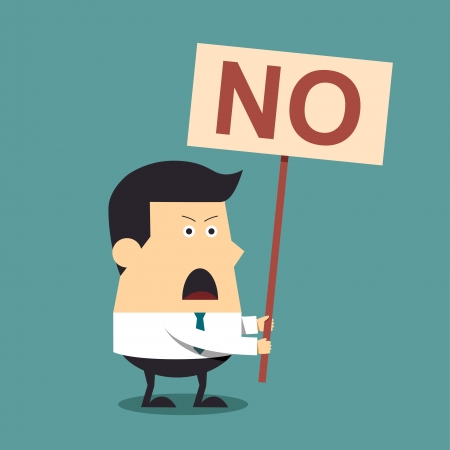 say: Young businessman holding a signboard that say no, Business concept Illustration