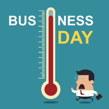 high temperature: Business Day, Business Concept