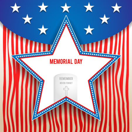 Memorial day design on striped background. Holiday patriotic card for Independence day, Memorial day, Veterans day, Presidents day and so on.