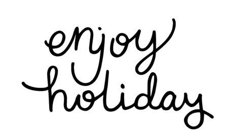 image: enjoy holiday lettering