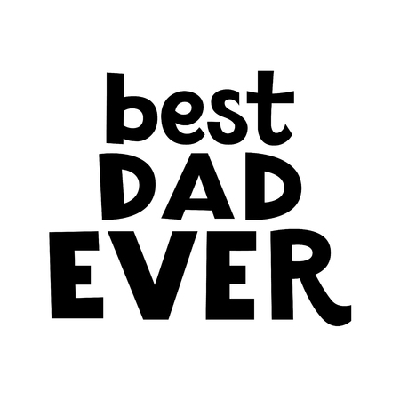 man: Best dad lettering