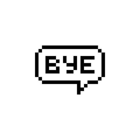 Pixel style text bubble Bye - isolated vector illustration