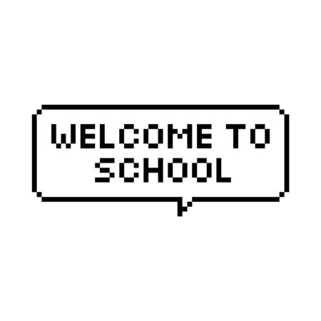 Pixel art speech bubble saying welcome back to school 8-bit - isolated vector illustration