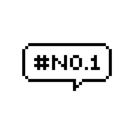 Pixel art speech bubble saying number no 1 - isolated vector illustration