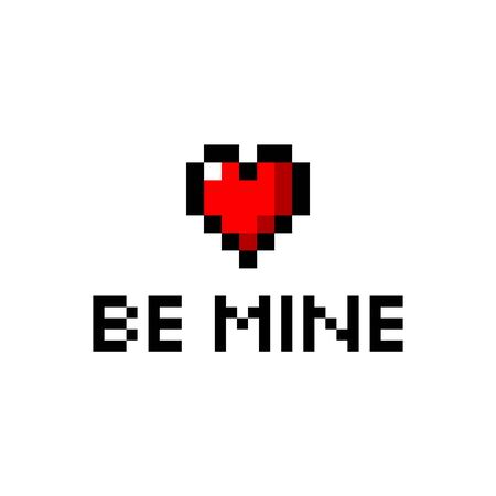 Pixel art Be mine with red heart icon poster - isolated vector illustration