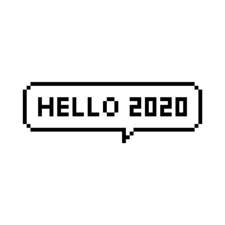 Pixel art 8-bit speech bubble hello 2020 year - isolated vector illustration