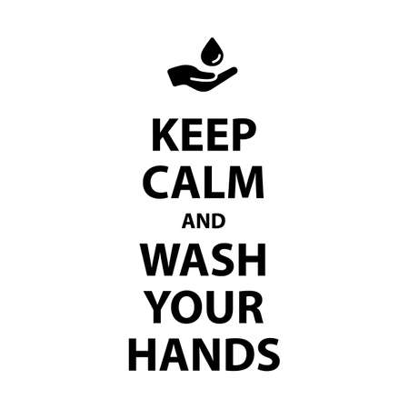 Keep calm and Wash your hands poster with frame, how to avoid the virus, infection, disease and pandemic - isolated vector illustration