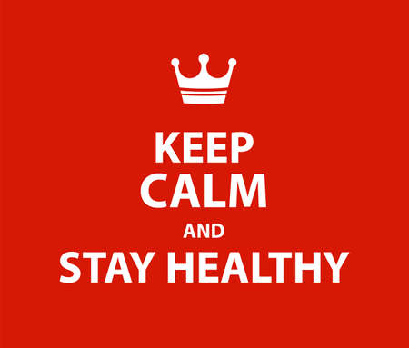 Keep calm and Stay healthy poster, avoid the virus, infection, disease and pandemic - isolated vector illustration