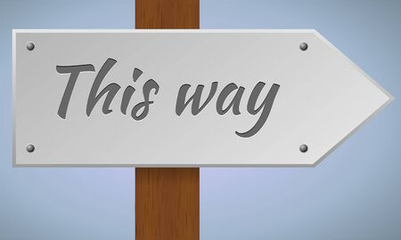 this: This way sign. Wooden pole with this way sign. Vector sign element. Illustration